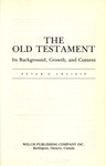 The Old Testament : its background, growth, and content