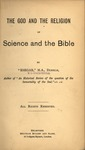 The God and the religion of science and the Bible