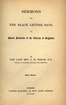 Sermons for the Black letter days, or, minor festivals of the Church of England