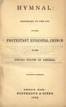 Hymnal : according to the use of the Protestant Episcopal Church in the United States of America. by Episcopal Church.