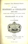 An easy history of England : second course, dealing more especially with political history, for standards VI. & VII