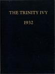 The Trinity Ivy, 1932