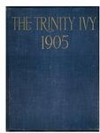 The Trinity Ivy, 1905