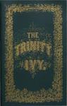 The Trinity Ivy, 1877