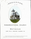 Dedication of The Congregational Church of Matinicus [Maine], June Sixth, Nineteen Hundred Six [program cover?]