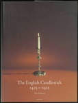 The English Candlestick, 1425-1925 by Eloy Koldeweij