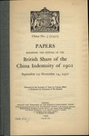 Papers regarding the disposal of the British share of the China indemnity of 1901. September 19-November 14, 1930.