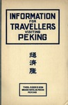 Information for travellers visiting Peking : brief description of points of interest and Cook's sightseeing arrangements in Peking and vicinity.