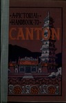 A pictorial handbook to Canton