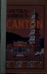 A pictorial handbook to Canton