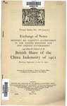 Exchange of notes between His Majesty's Government in the United Kingdom and the Chinese government regarding the disposal of the British share of theChina Indemnity of 1901
