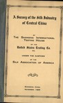 A survey of the silk industry of South China by Charles Walter Howard