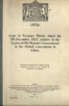 China. Copy of Treasury minute dated the 7th December, 1927, relative to the leases of His Majesty's government in the British concessions in China