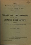 Report on the working of the Chinese Post Office