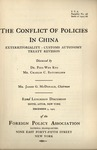 The conflict of policies in China, exterritoriality, customs autonomy, treaty revision.