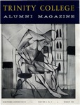 Trinity College Alumni Magazine, March 1960 by Trinity College