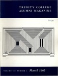 Trinity College Alumni Magazine, March 1965