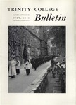 Trinity College Bulletin, July 1949 by Trinity College