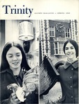 Trinity Alumni Magazine, Spring 1969 by Trinity College