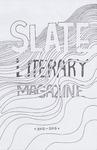 Slate Literary Magazine, 2012-2013